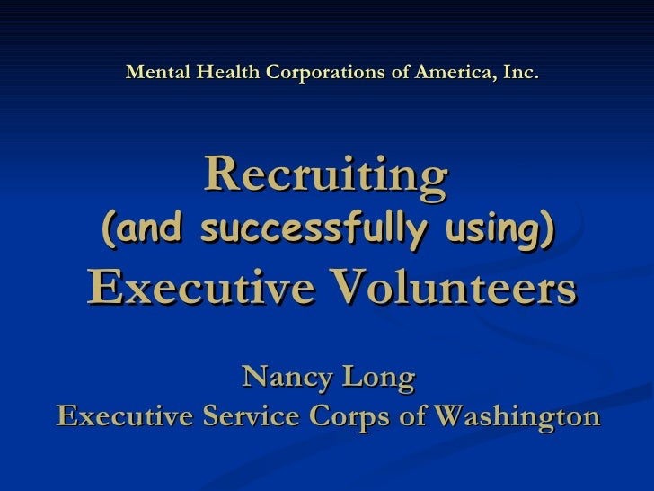Using Skills-Based Volunteers Nancy Long  Executive Service Corps of Washington