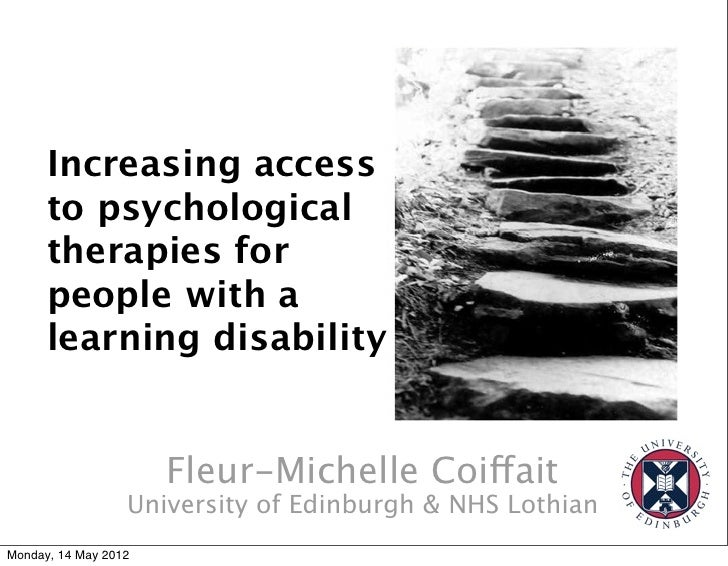 Increasing access      to psychological      therapies for      people with a      learning disability                    ...