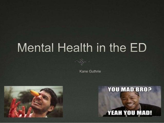 Mental health in the Emergency Department