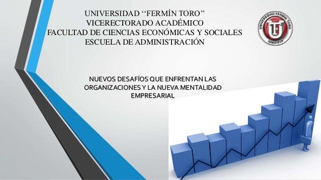 UNIVERSIDAD ''FERMÍN TORO'' VICERECTORADO ACADÉMICO FACULTAD DE CIENCIAS ECONÓMICAS Y SOCIALES ESCUELA DE ADMINISTRACIÓN N...