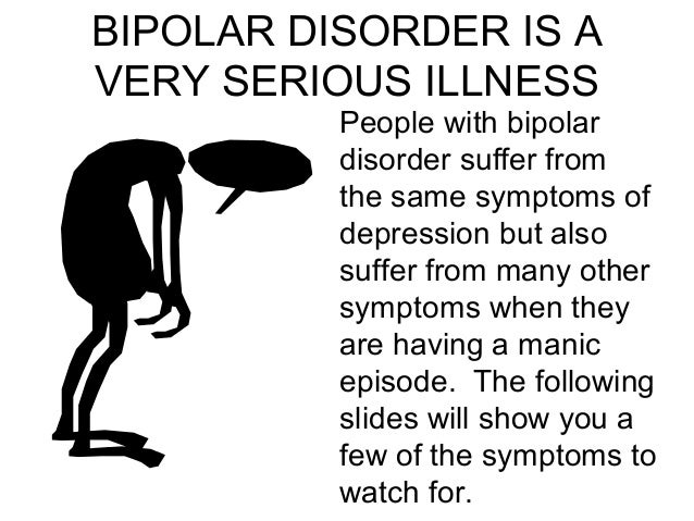 a discussion on depression bipolar disorder and other mental illnesses among people