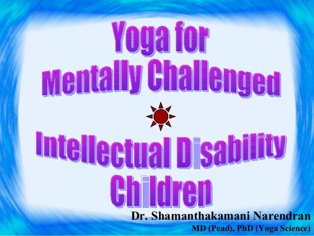 Dr. Shamanthakamani NarendranMD (Pead), PhD (Yoga Science)