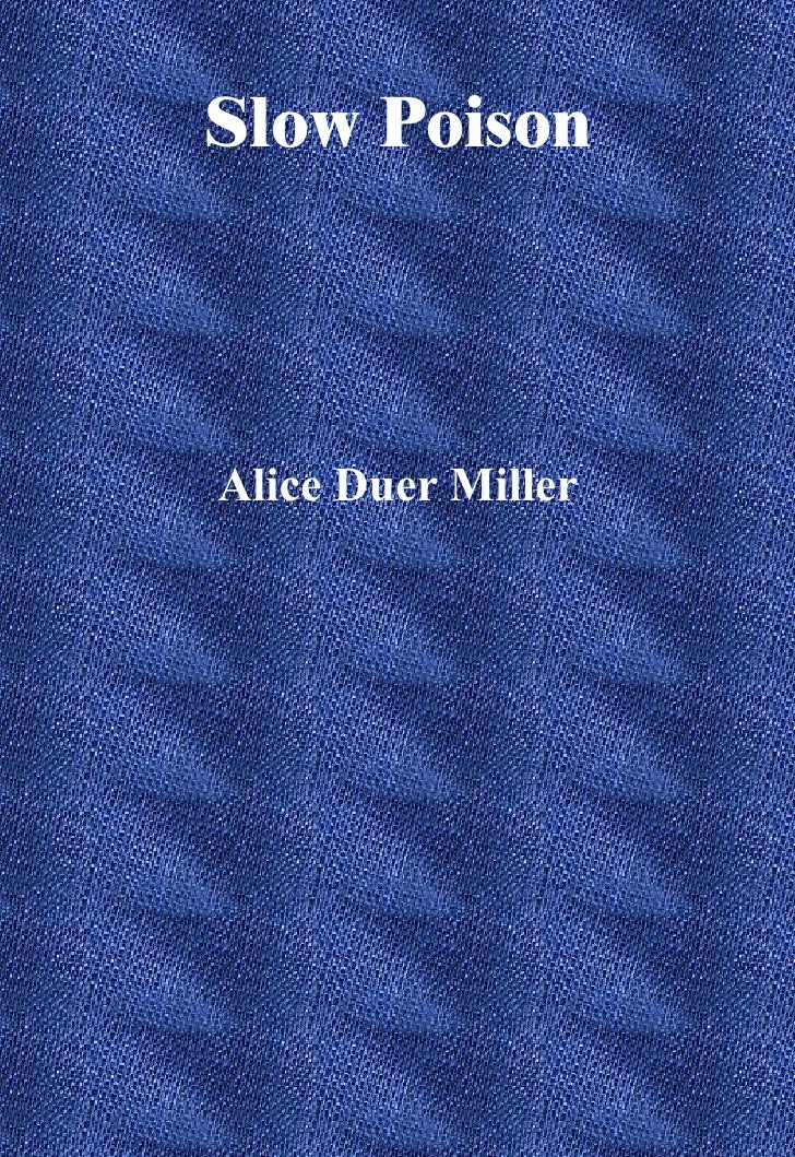 Slow PoisonAlice Duer Miller
