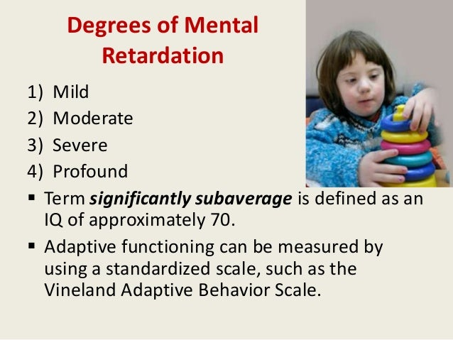 Opinion Adult mild mental retardation
