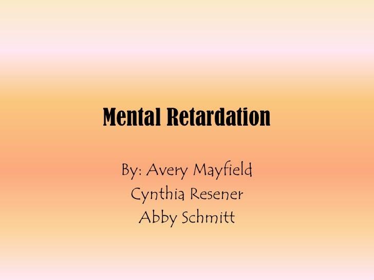 Mental Retardation Final Copy