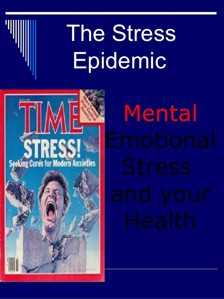 Mental Emotional Stress and Your Health