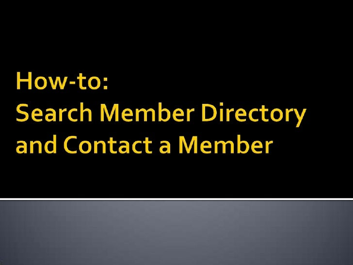 How-to: Search Member Directory and Contact a Member<br />