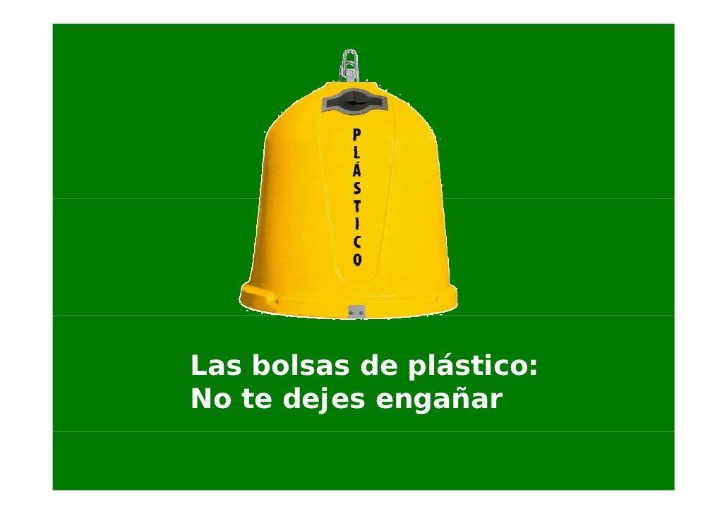 Las bolsas de plástico: No te dejes engañar