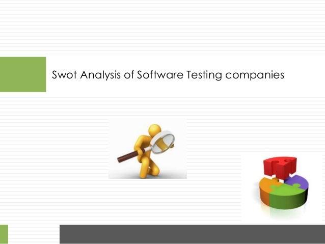 Swot Analysis of Software Testing companies Testi