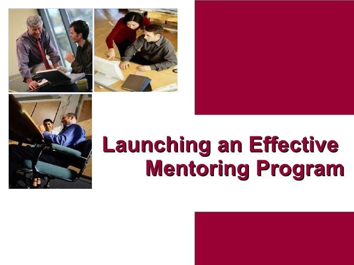 Launching an Effective  Mentoring Program