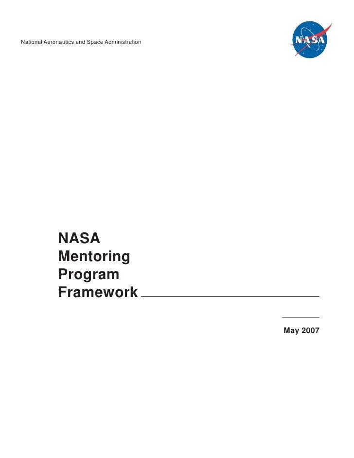 National Aeronautics and Space Administration                  NASA              Mentoring              Program           ...