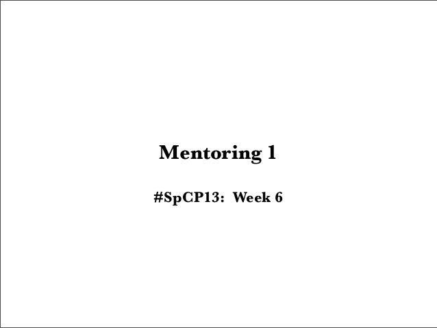 Mentoring 1#SpCP13: Week 6