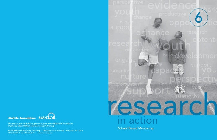 6 About the Research in Action Series   Overview Last year, MENTOR released the National Agenda for Action: How to Close A...