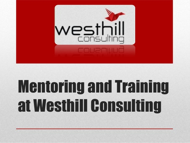 Mentoring and Training at Westhill Consulting
