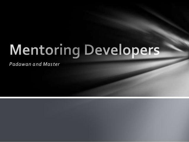 Mentoring developers - Zendcon 2012