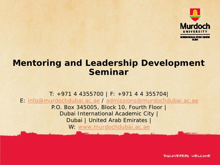 Mentoring and Leadership Development                Seminar            T: +971 4 4355700 | F: +971 4 4 355704|  E: info@mu...