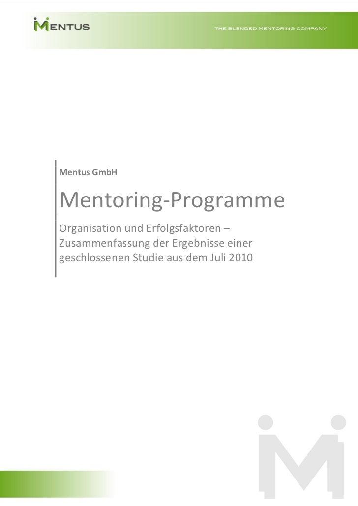 Mentus GmbH                Mentoring-Programme                Organisation und Erfolgsfaktoren –                Zusammenfa...