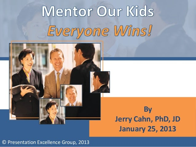 By                                        Jerry Cahn, PhD, JD                                         January 25, 2013© Pr...