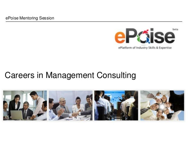 ePoise Mentoring SessionCareers in Management Consulting