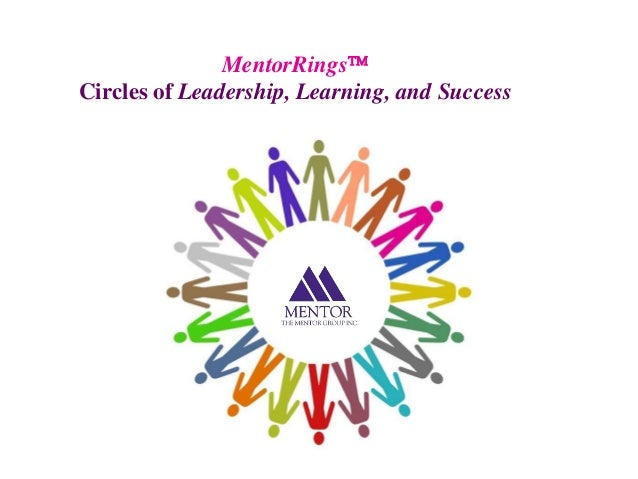 MentorRingsCircles of Leadership, Learning, and Success