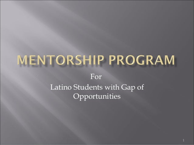 For Latino Students with Gap of Opportunities 1