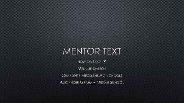 Mentor Text: What It Is and How to Use It Effectively