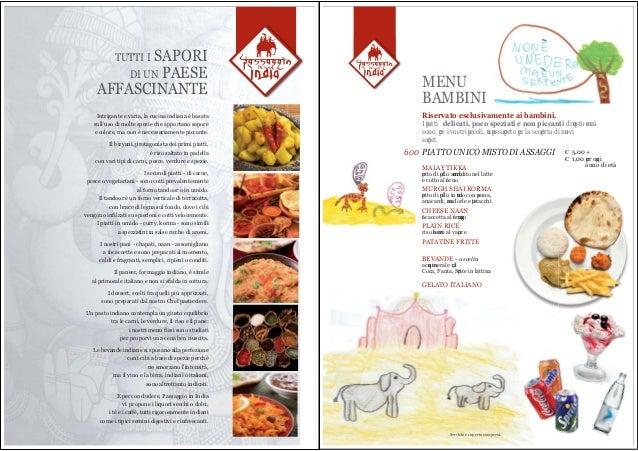 Intrigante e varia, la cucina indiana è basatasull'uso di molte spezie che apportano saporee colore, ma non è necessariame...