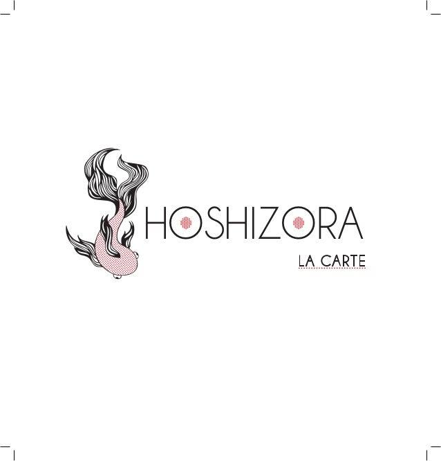 HOSHIZORA LA CARTE