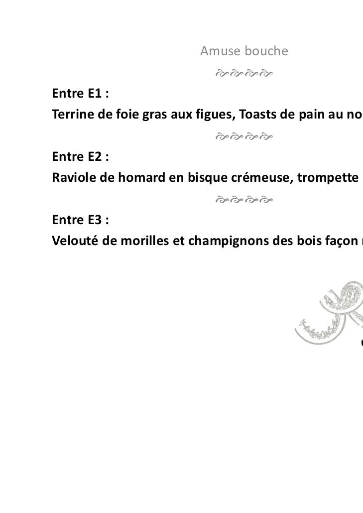 Amusebouche                         EntreE1:Terrinedefoiegrasauxfigues,Toastsdepainaunoix                ...
