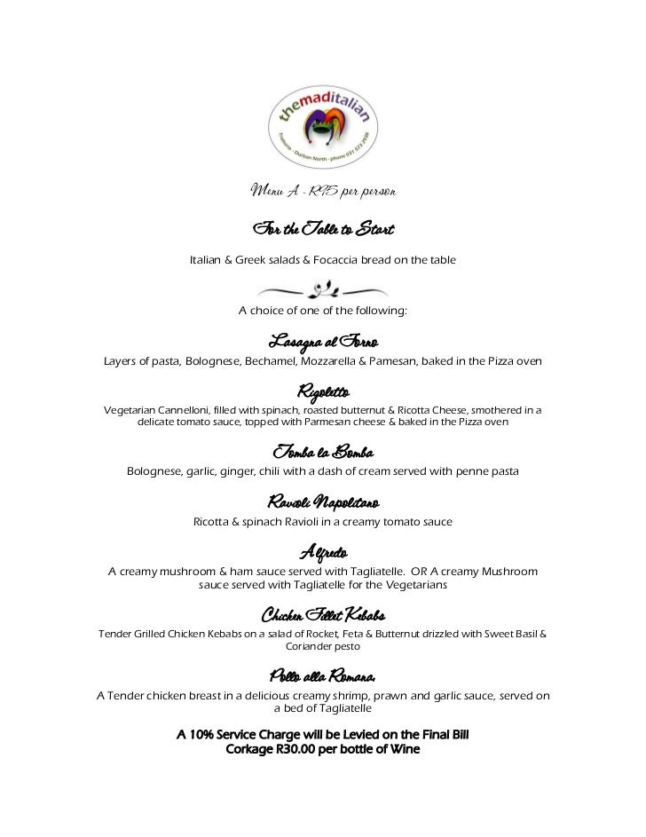 Menu A - R95 per person                                 For the Table to Start                   Italian & Greek salads & ...