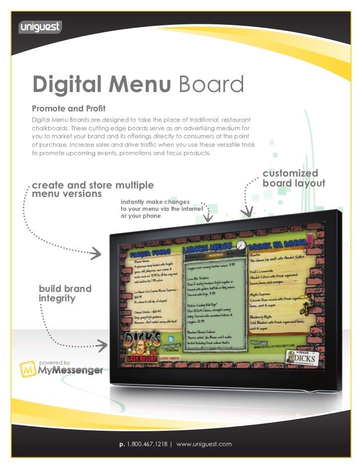 Digital Menu BoardPromote and ProfitDigital Menu Boards are designed to take the place of traditional restaurantchalkboard...