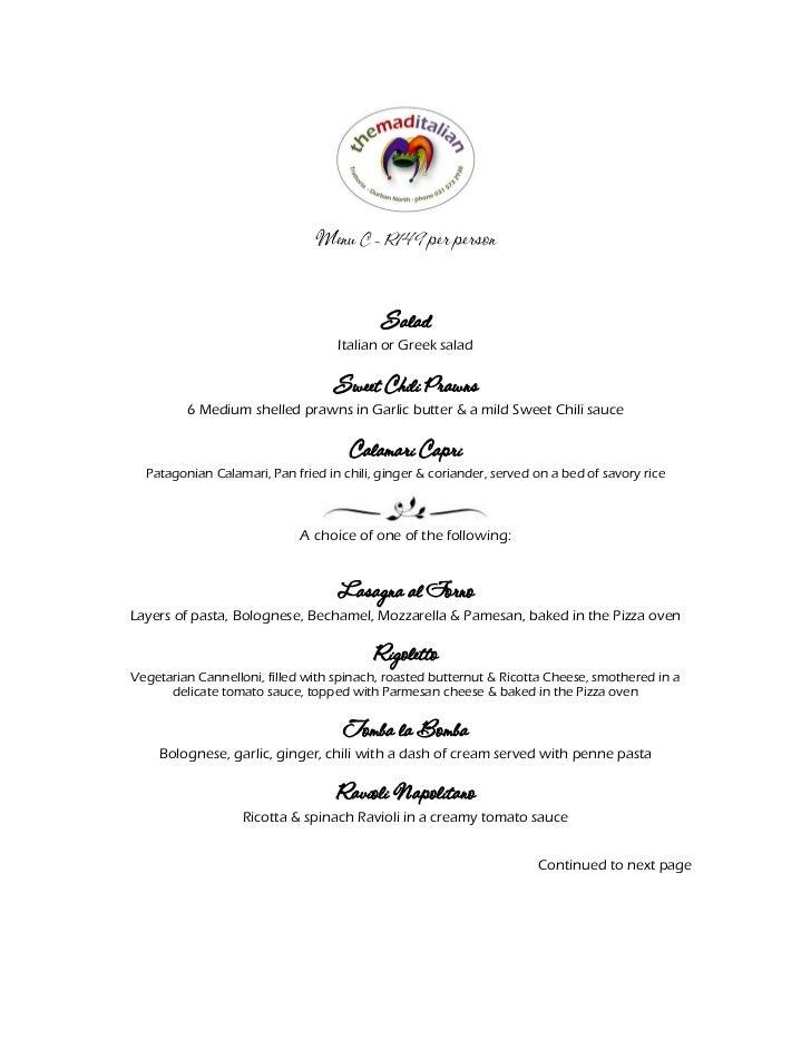 Menu C – R149 per person                                           Salad                                   Italian or Gree...
