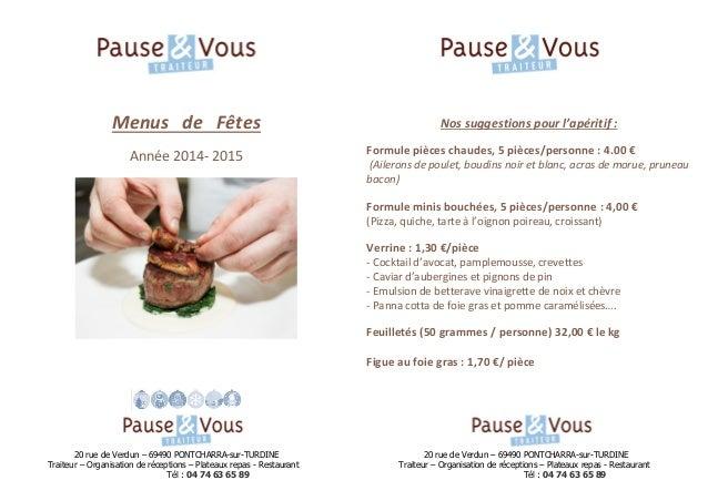 20 rue de Verdun – 69490 PONTCHARRA-sur-TURDINE 20 rue de Verdun – 69490 PONTCHARRA-sur-TURDINE  Traiteur – Organisation d...