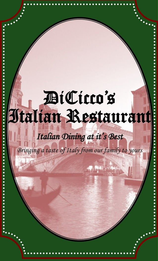 DiCicco's Italian Restaurant Italian Dining at it's Best Bringing a taste of Italy from our family to yours