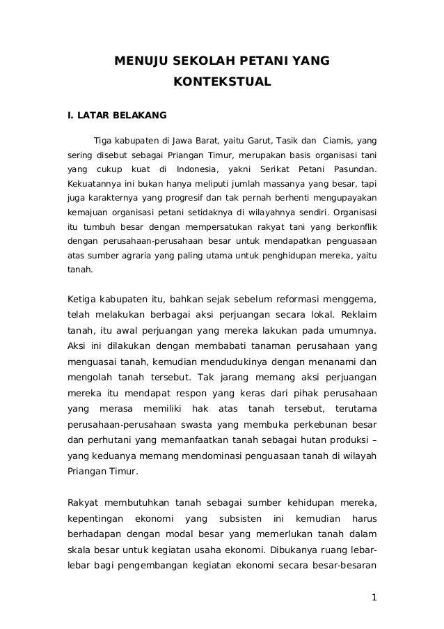 MENUJU SEKOLAH PETANI YANG KONTEKSTUAL I. LATAR BELAKANG Tiga kabupaten di Jawa Barat, yaitu Garut, Tasik dan Ciamis, yang...