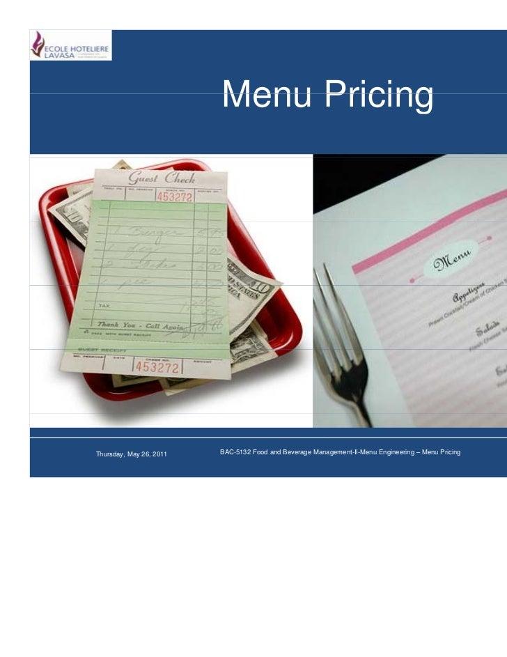 Menu PricingThursday, May 26, 2011   BAC-5132 Food and Beverage Management-II-Menu Engineering – Menu Pricing   Slide 1 /44