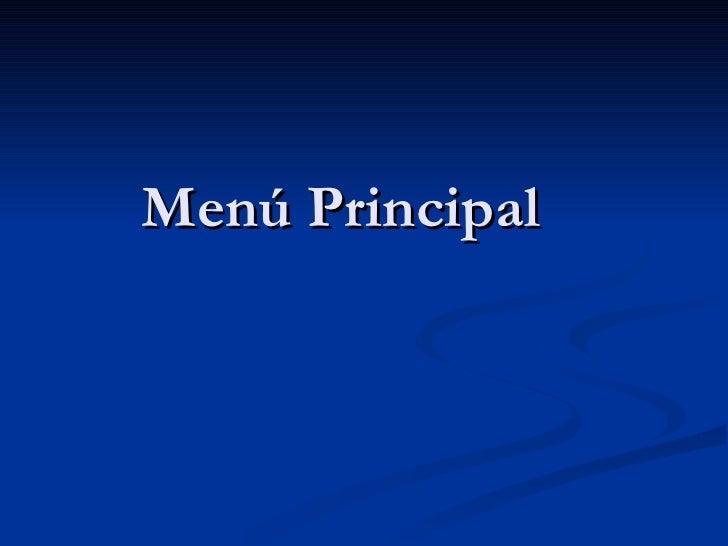 Menú Principal