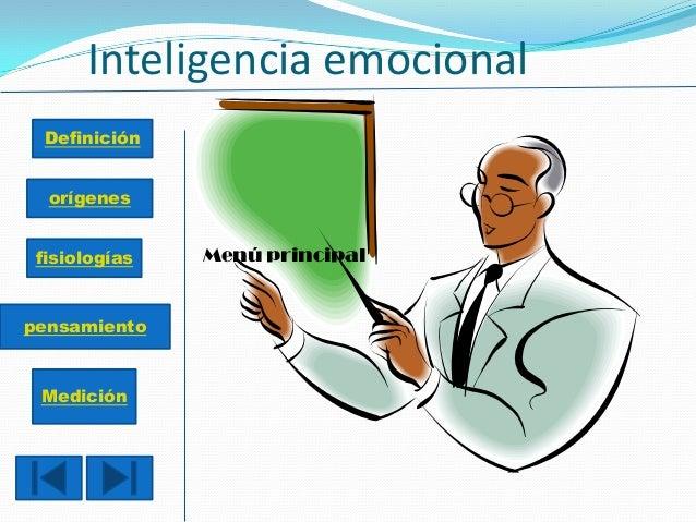 Inteligencia emocional Menú principal Definición orígenes fisiologías pensamiento Medición