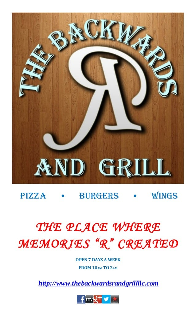 """Pizza    •      burgers             •   wings  THE PLACE WHEREMEMORIES """"R"""" CREATED               OPEN 7 DAYS A WEEK       ..."""