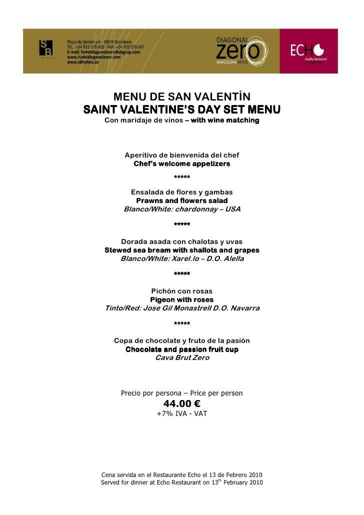 MENU DE SAN VALENTÍN SAINT VALENTINE'S DAY SET MENU    Con maridaje de vinos – with wine matching              Aperitivo d...
