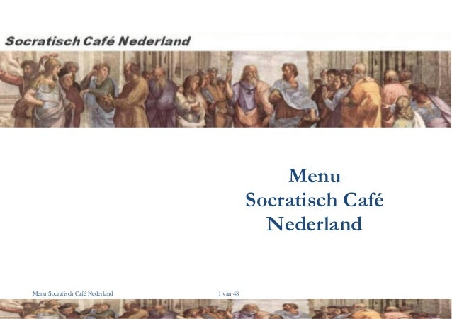 Menu Socratisch Café Nederland  Menu Socratisch Café Nederland  1 van 48