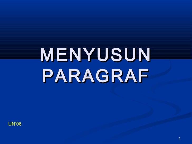 MENYUSUN        PARAGRAFUN'06                   1