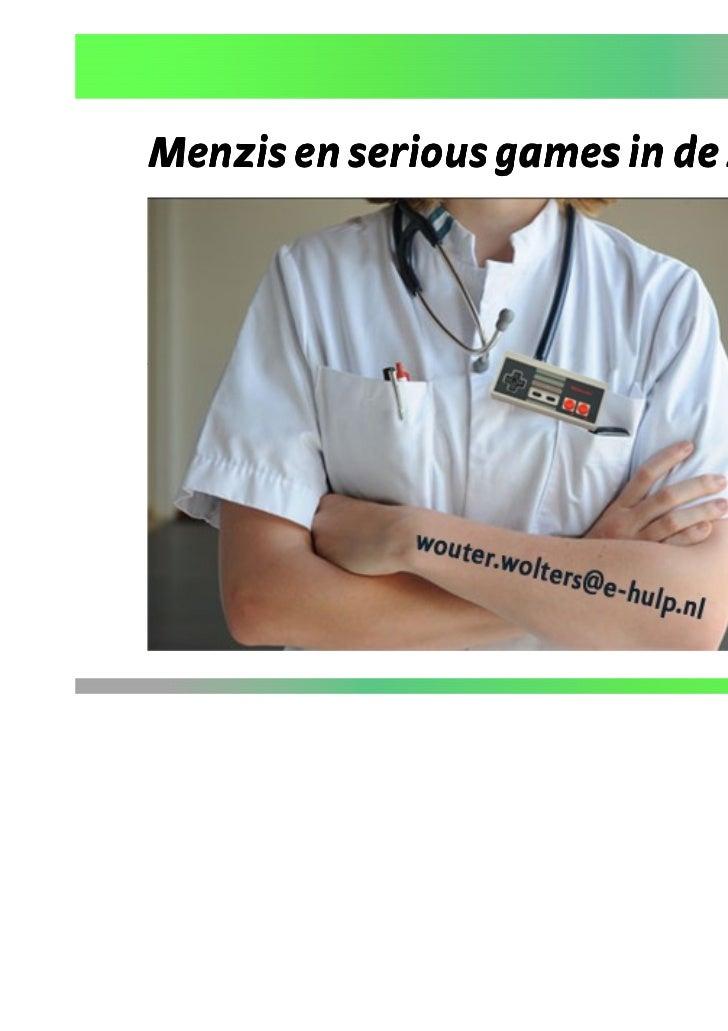Menzis en serious games in de zorg