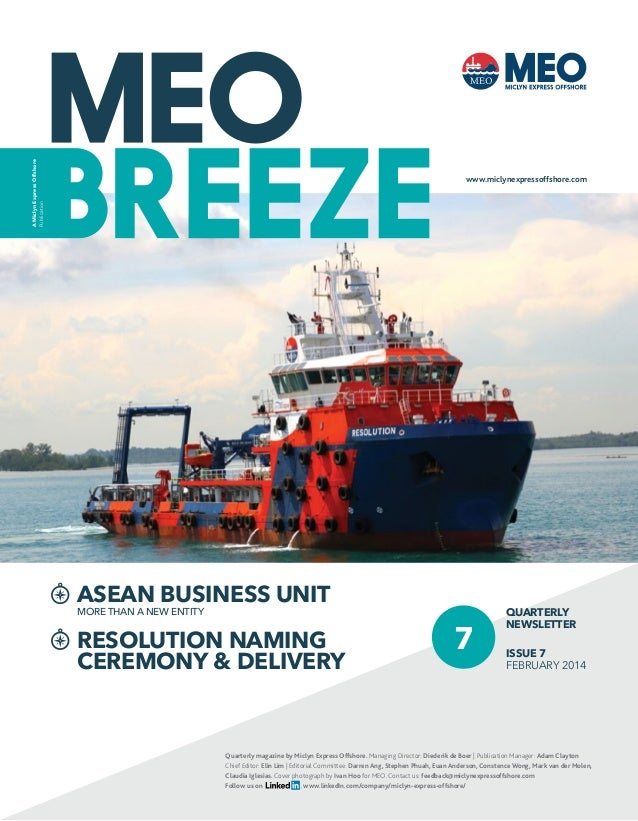 A Miclyn Express Offshore Publication  www.miclynexpressoffshore.com  ASEAN BUSINESS UNIT MORE THAN A NEW ENTITY  RESOLUTI...