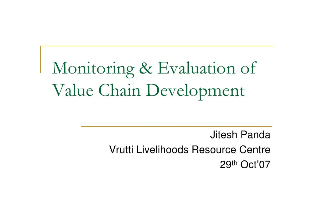 Monitoring & Evaluation of Value Chain Development                               Jitesh Panda        Vrutti Livelihoods Re...