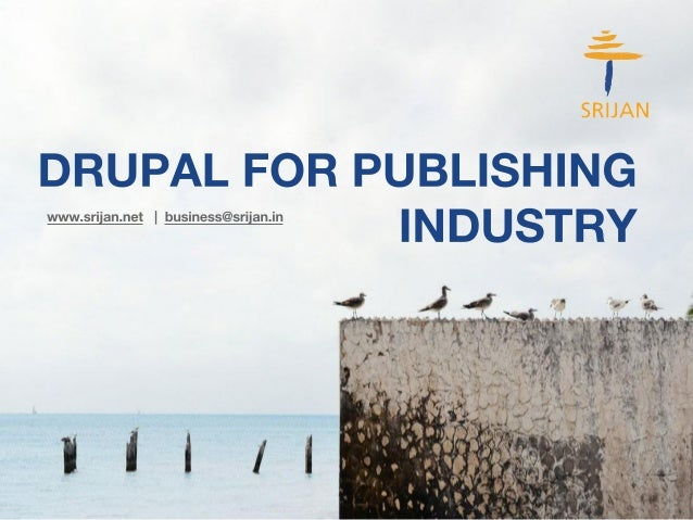 [Media and Entertainment] Drupal for Publishing industry