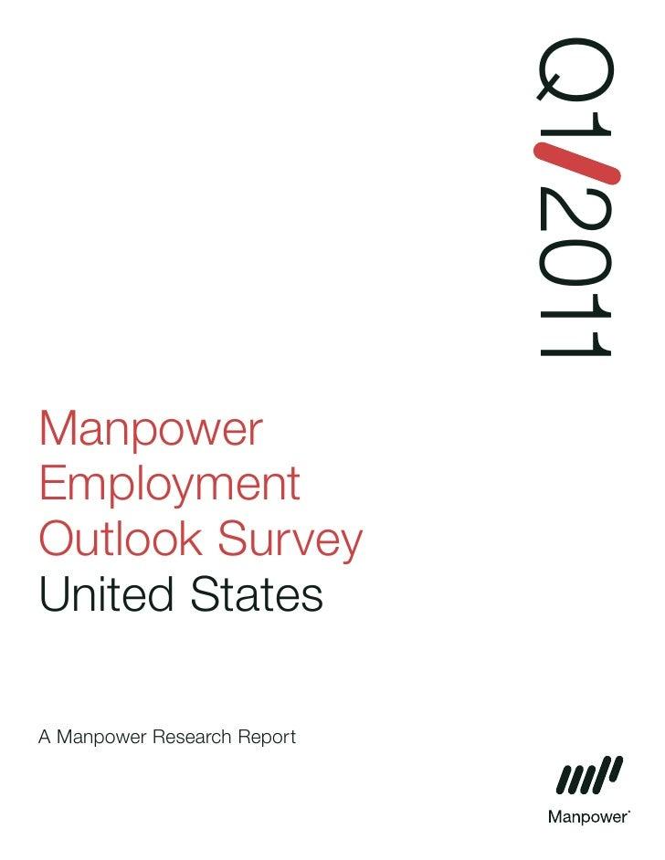 Q1 2011ManpowerEmploymentOutlook SurveyUnited StatesA Manpower Research Report