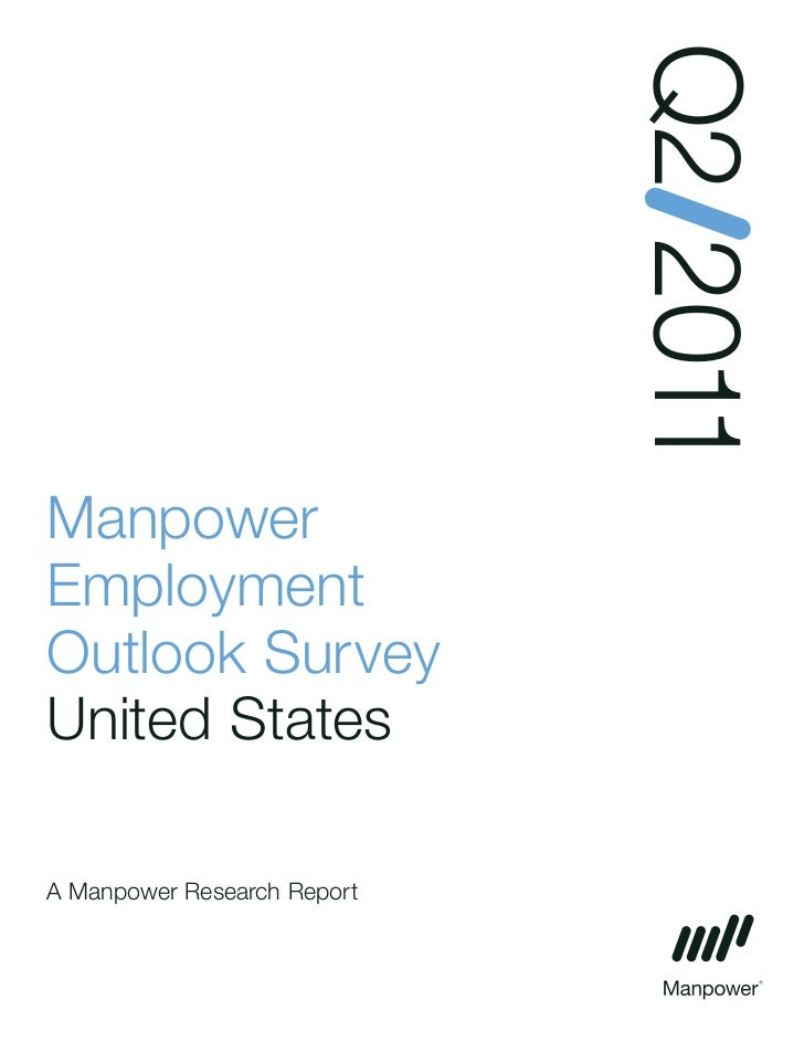 Q2 2011ManpowerEmploymentOutlook SurveyUnited StatesA Manpower Research Report