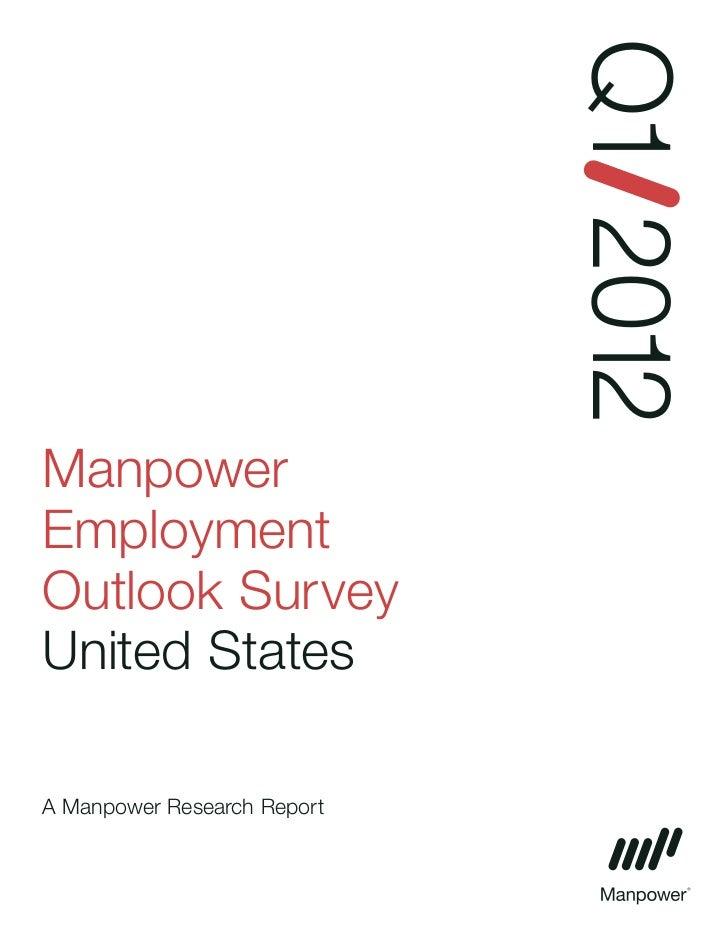 Q1 2012ManpowerEmploymentOutlook SurveyUnited StatesA Manpower Research Report