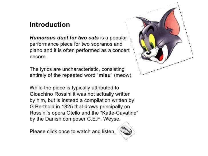 Introduction  Humorous duet for two cats  is a popular performance piece for two sopranos and  piano and it is often perfo...